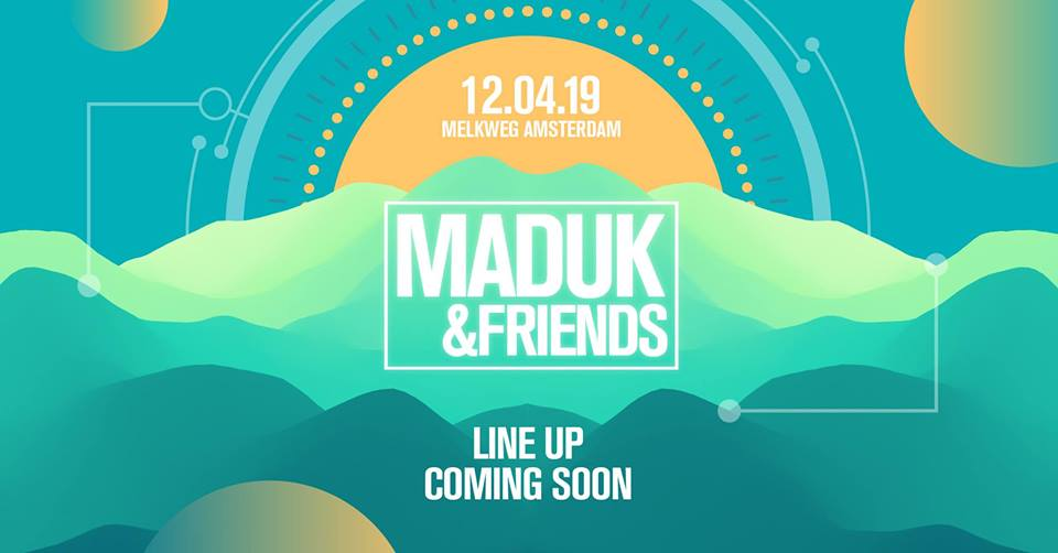 Maduk & Friends
