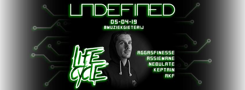 Undefined ft. Lifecycle [Location: Muziekgieterij]