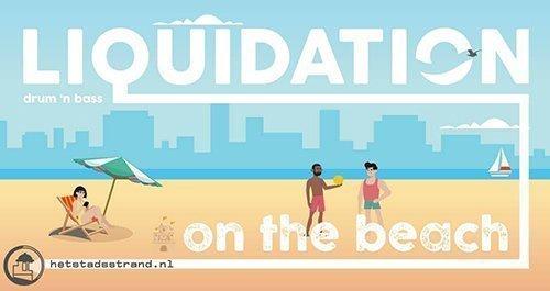 Liquidation | drum 'n bass on the beach